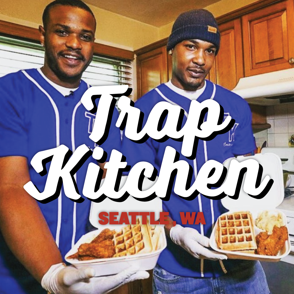 trap kitchen will make a brief seattle appearance next week - Trap Kitchen