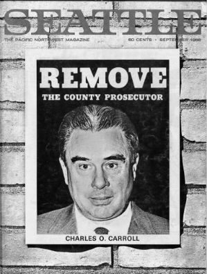 Seattle magazine cover from 1968  featuring Charles O. Carroll, King County prosecutor from 1948-70